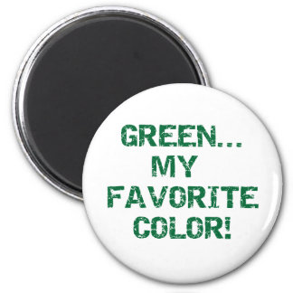 Green Is My Favorite Color 6 Cm Round Magnet