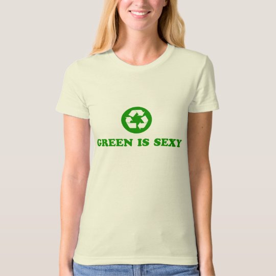 Green is Sexy T-Shirt