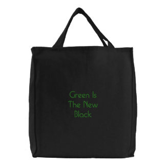 Green Is The New Black Embroidered Tote Bag