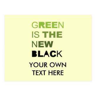 GREEN IS THE NEW BLACK SOLID POST CARD