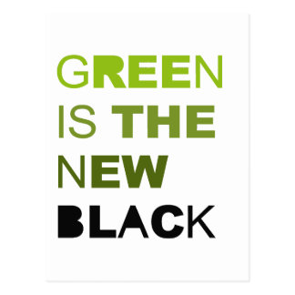 Green is the new black T-shirt Postcards