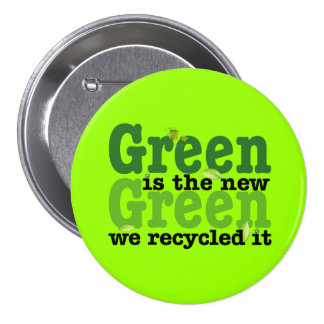 Green is the new Green 7.5 Cm Round Badge