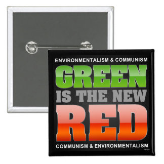 Green Is The New Red 15 Cm Square Badge