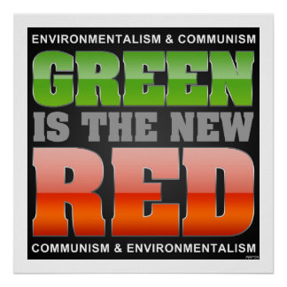 Green Is The New Red Poster