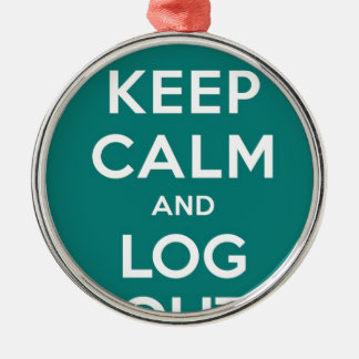 Green Keep Calm And Log Out Silver-Colored Round Decoration