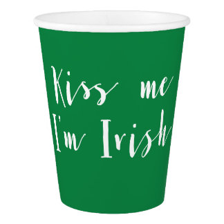 Green Kiss Me Im Irish St Patricks Day Paper Cups