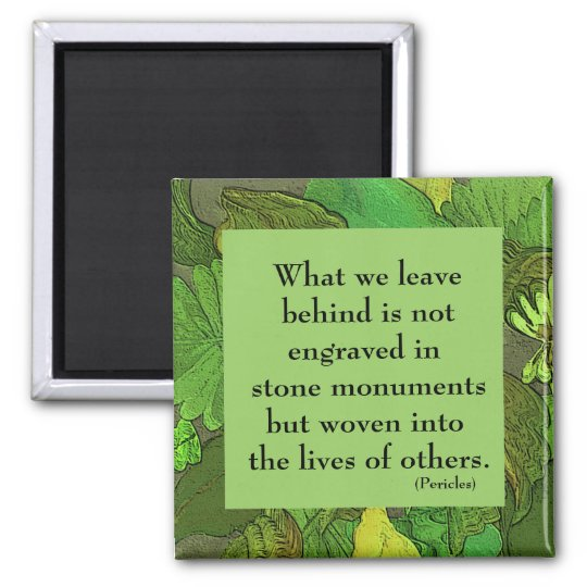 green leaf frame with quotation by Pericles Square Magnet
