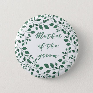 Green leaves wreath | Mother of the Groom 6 Cm Round Badge
