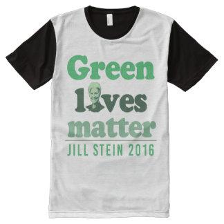 Green Lives Matter - Jill Stein 2016 - - Jill Stei All-Over Print T-Shirt