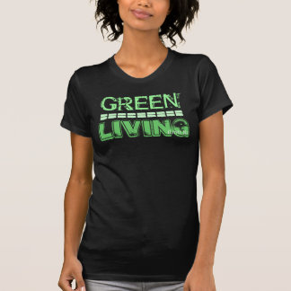 GREEN LIVING (Show you Care)  by iLuvit.biz T Shirts