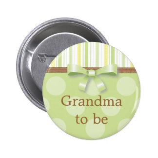 "Green Polka Dot Stripes - ""Grandma to Be"" Pin"