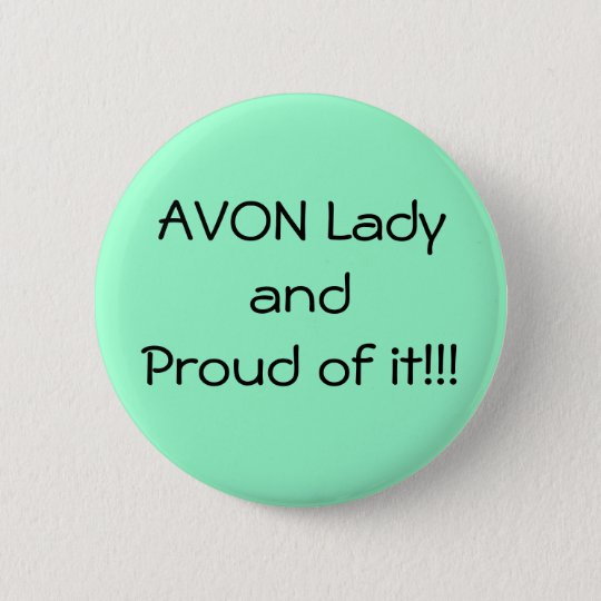 Green Proud Avon Button