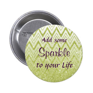 Green & Purple add some Sparkle in your life 6 Cm Round Badge