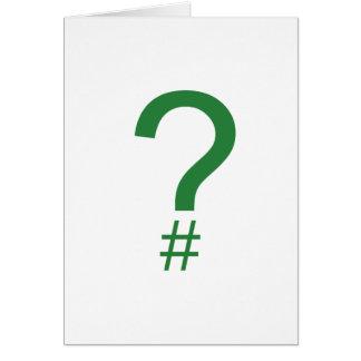 Green Question Tag/Hash Mark Card