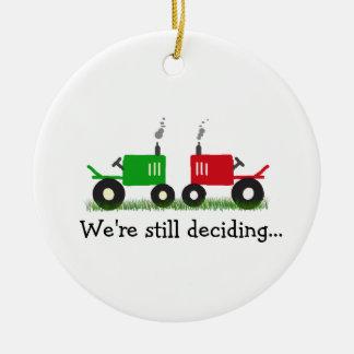 Green & Red Tractors Ornament: We're still decidin Christmas Ornament
