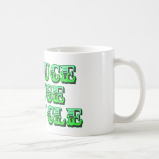 Green Reduce Reuse and Recycle Coffee Mugs