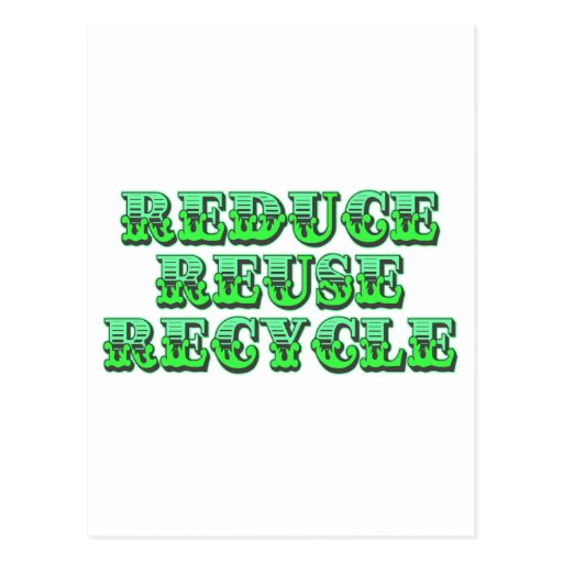 Green Reduce Reuse and Recycle Postcards
