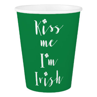 Green St Patricks Day Kiss Me Im Irish Paper Cups