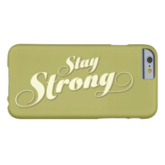 Green Stay Strong Encouraging quote Iphone 6 Case Barely There iPhone 6 Case