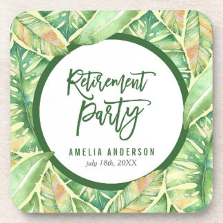 Green Watercolor Leaves Tropical Retirement Party Coaster