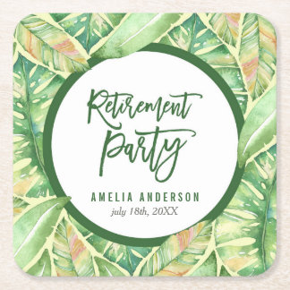 Green Watercolor Leaves Tropical Retirement Party Square Paper Coaster