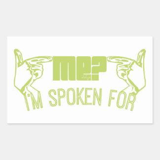 green- who ME I M SPOKEN FOR Rectangular Sticker