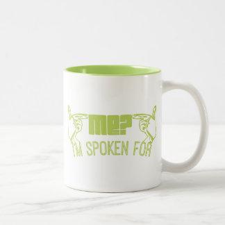 green- who ME? I'M SPOKEN FOR. Coffee Mugs