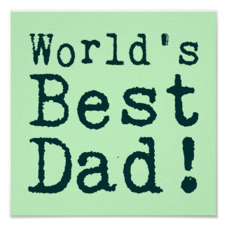 Green World's Best Dad Poster