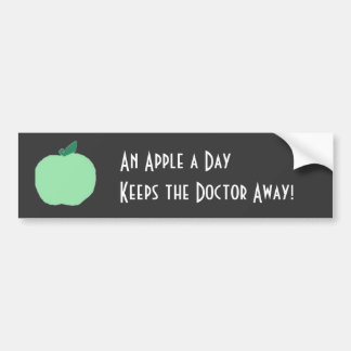 greenapple, An Apple a Day , Keeps the Doctor A... Bumper Sticker