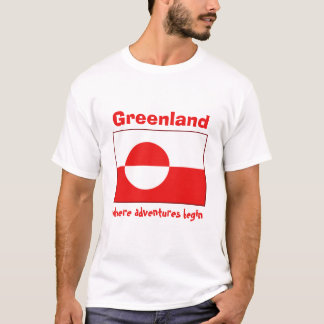Greenland Flag + Map + Text T-Shirt