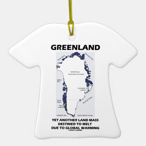 Greenland Yet Another Land Mass Destined To Melt Christmas Ornament