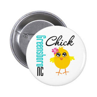 Greensboro NC Chick Pinback Buttons