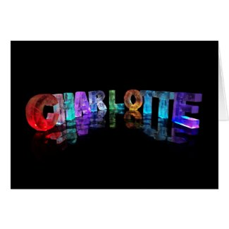 Greeting Card for Charlotte in 3D Lights