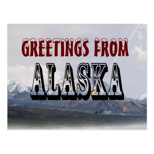 Greeting From Alaska  Post Card