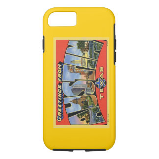 Greeting From Austin! iPhone 7 Case