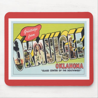 Greeting From Okmulgee Oklahoma Mouse Pads
