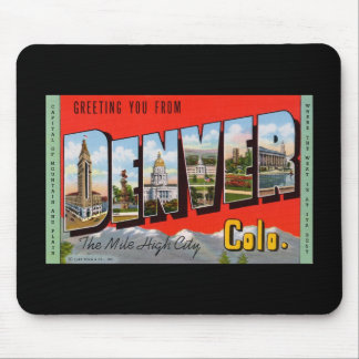 Greeting You from Denver Colordao Mouse Mat