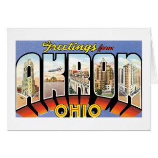 Greetings from Akron, Ohio! Card