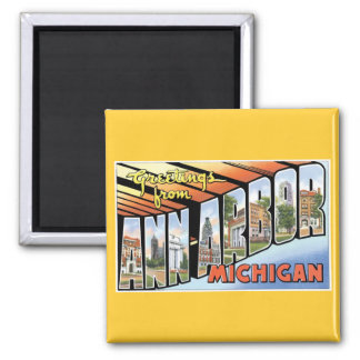Greetings from Ann Arbor, Michigan! Square Magnet