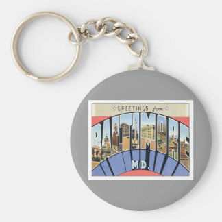 Greetings From Baltimore Maryland Key Ring