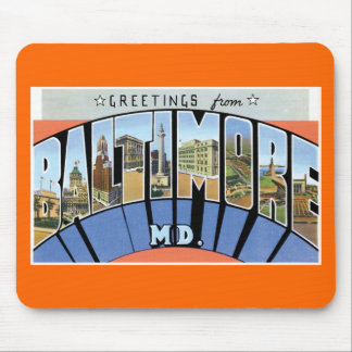 Greetings from Baltimore, Maryland! Mouse Pad