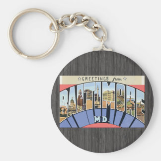 Greetings From Baltimore Md., Vintage Key Ring