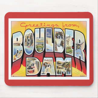 Greetings From Boulder Dam Mouse Pad