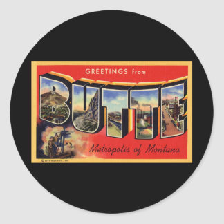 Greetings from Butte Metropolis of Montana Round Stickers