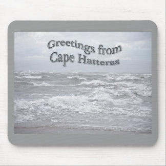 Greetings From Cape Hatteras Mousepad