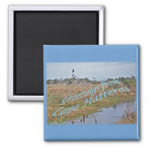 Greetings from Cape Hatteras OBX Refrigerator Magnet