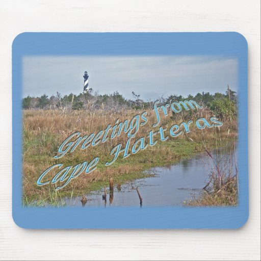Greetings from Cape Hatteras OBX Mouse Pad