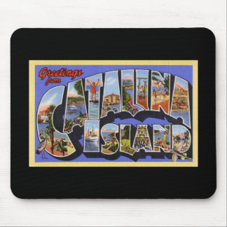 Greetings from Catalina Island Mouse Pad