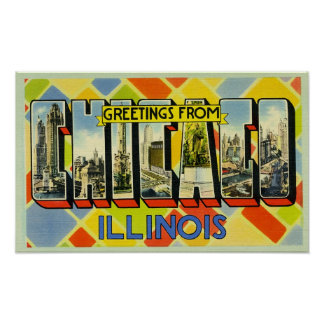 Greetings from Chicago Illinois Poster