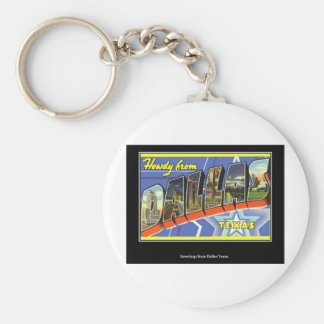 Greetings from Dallas Texas Basic Round Button Key Ring